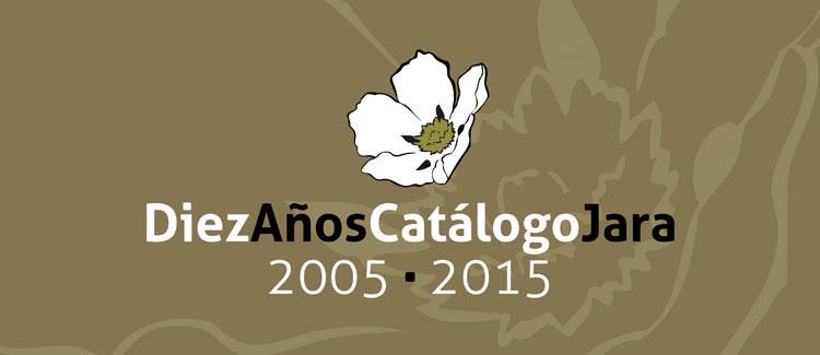 10º Aniversario del Catálogo Jara