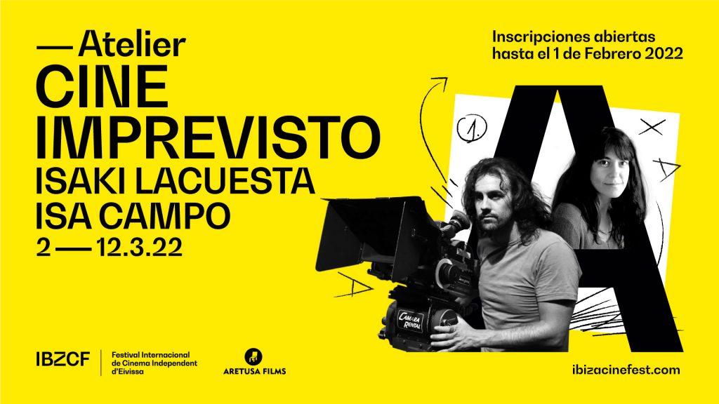 Abierto el plazo de inscripción para el Atelier de Cine Imprevisto del Festival Internacional de Cine Independiente de Ibiza